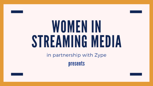 Cocktails & Connections: Women In Streaming Media