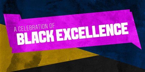 A Celebration of Black Excellence