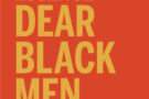ESSENCE: Dear Black Men We Love You!