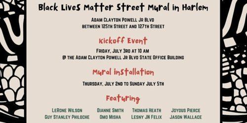 Black Lives Matter Street Mural in Harlem - Kick Off Event