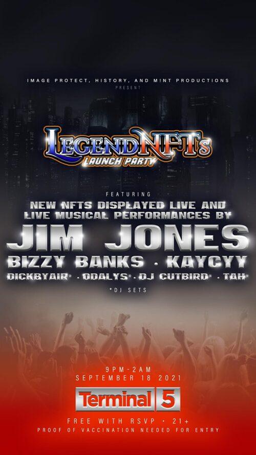 Legend NFTs Launch Party feat. Jim Jones, Bizzy Banks & KayCyy